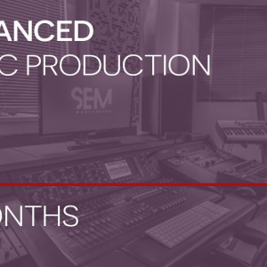 School of Electronic Music Advanced Music Production Course